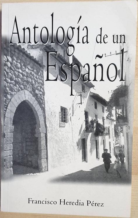 Antología de un Español | Heredia Pérez, Francisco