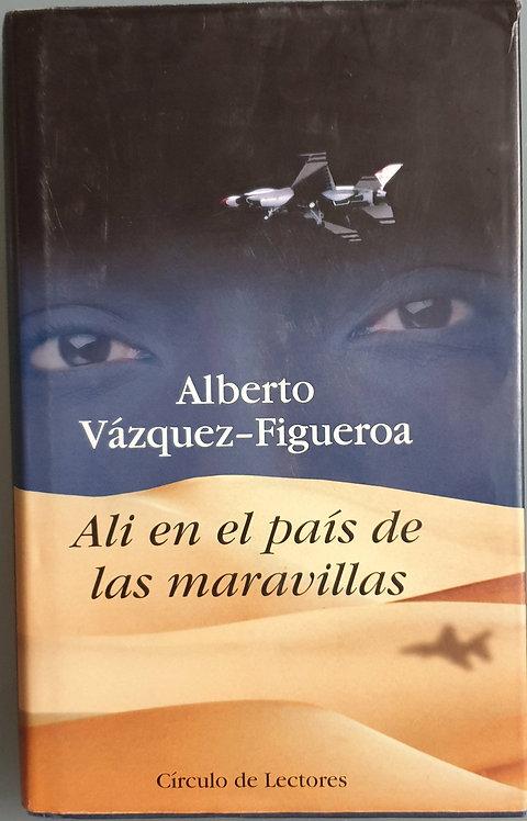 Ali en el País de las Maravillas | Vázquez-Figueroa, Alberto