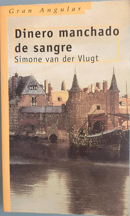 Dinero manchado de sangre | van der Vlugt, Simone