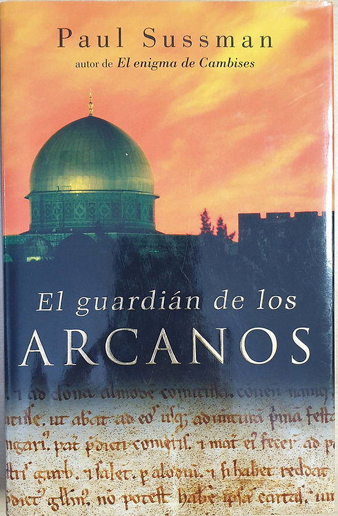 El guardián de los arcanos | Sussman, Paul