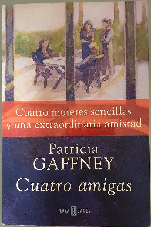 Cuatro amigas | Gaffney, Patricia