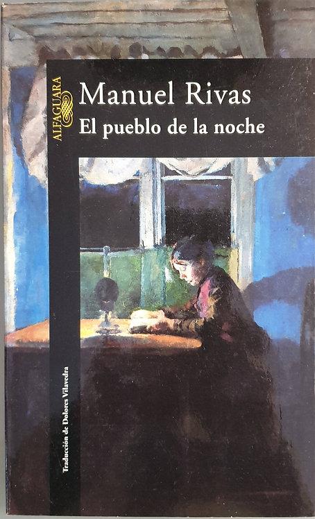 El pueblo de la noche | Rivas, Manuel