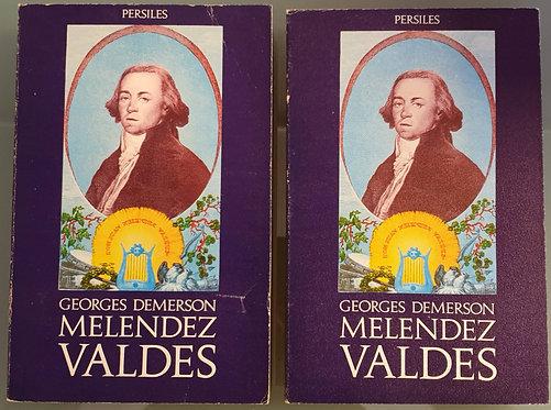 Don Juan Meléndez Valdés y su tiempo (1754-1817) I y II | Demerson, Georges