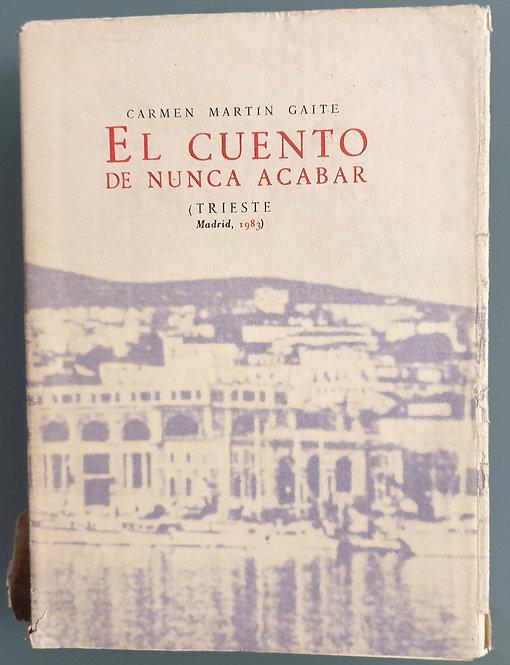 El cuento de nunca acabar   Martín Gaite, Carmen
