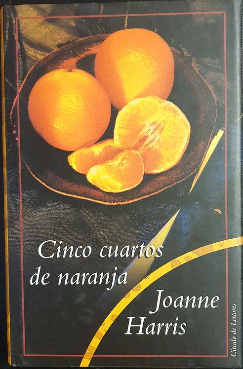 Cinco cuartos de naranja | Harris, Joanne
