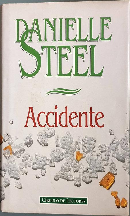 Accidente   Steel, Danielle