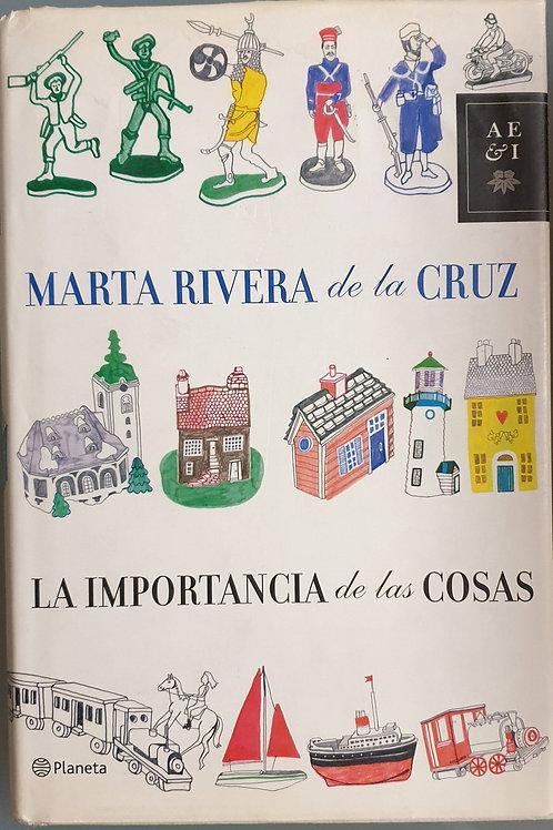 La importancia de las cosas | Rivera de la Cruz, Marta