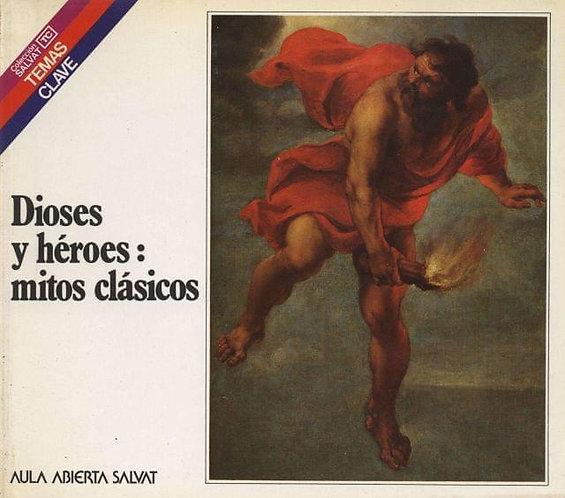 Dioses y héroes: mitos clásicos | Rodríguez Adrados, Jesús V.