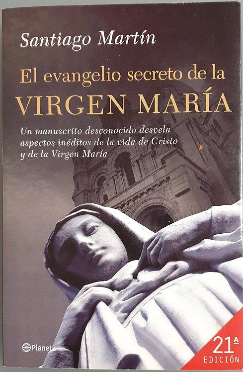El evangelio secreto de la Virgen María | Martín, Santiago
