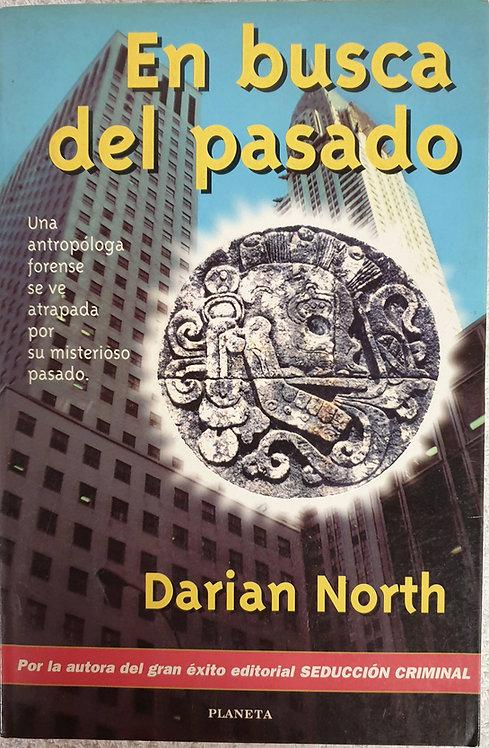 En busca del pasado | North, Darian