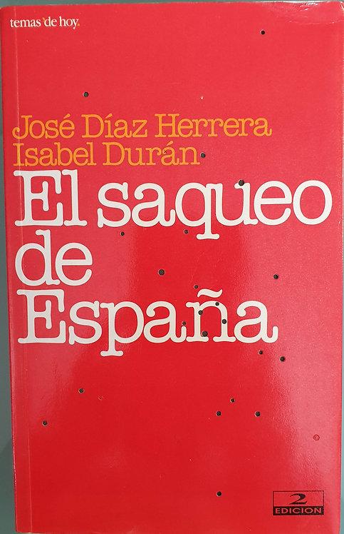 El saqueo de España   Díaz Herrera, José - Durán, Isabel