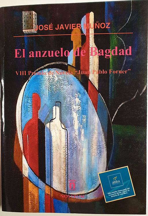 El anzuelo de Bagdad | Muñoz, José Javier