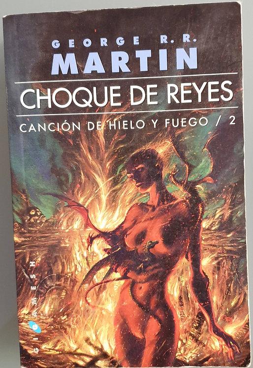 Choque de Reyes. Canción de hielo y fuego 2 | Martin, George R.R