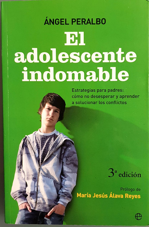 El adolescente indomable | Peralbo, Ángel