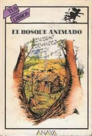 El bosque animado | Fernández Flórez, Wenceslao