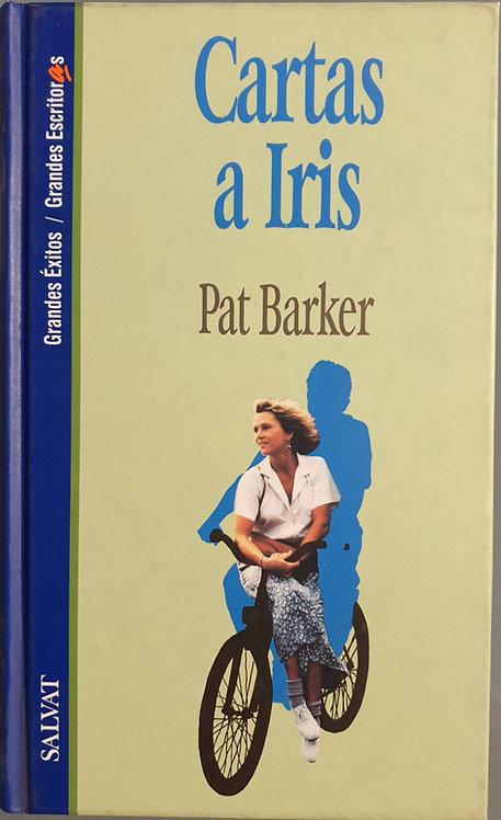 Cartas a Iris | Barker, Pat