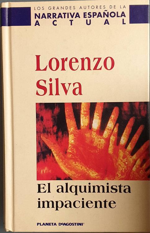El alquimista impaciente | Silva, Lorenzo