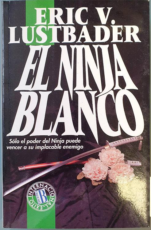 El ninja blanco | Lustbander, Eric V.