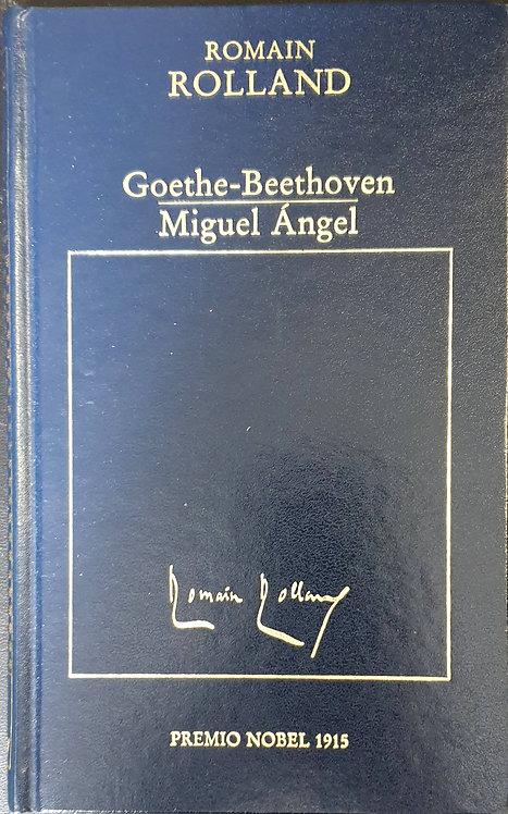 Goethe-Beethoven. Miguel Ángel | Rolland, Romain