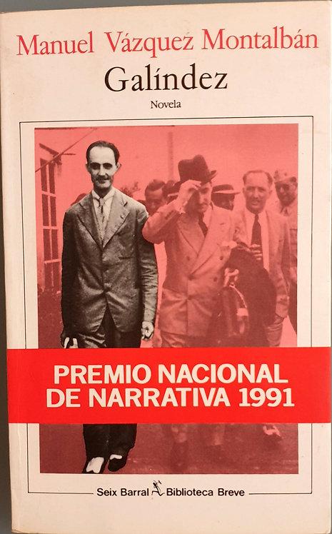 Galíndez | Vázquez Montalbán, Manuel