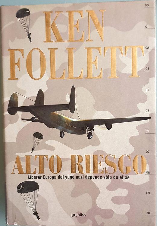 Alto riesgo | Follett, Ken