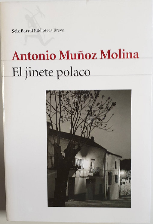 El jinete polaco   Muñoz Molina, Antonio