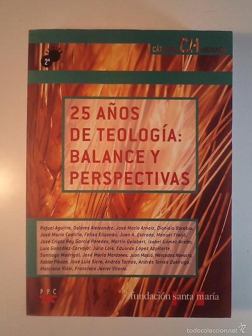 25 años de Teología: balance y perspectivas | VV.AA.