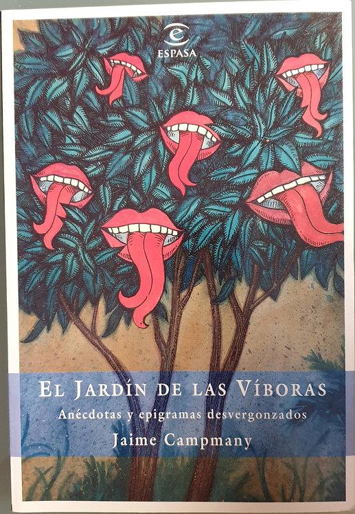 El jardín de las víboras | Campmany, Jaime