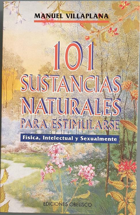 101 sustancias naturales para estimularse | Villaplana, Manuel
