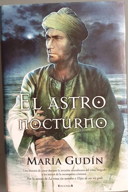 El astro nocturno | Gudín, María
