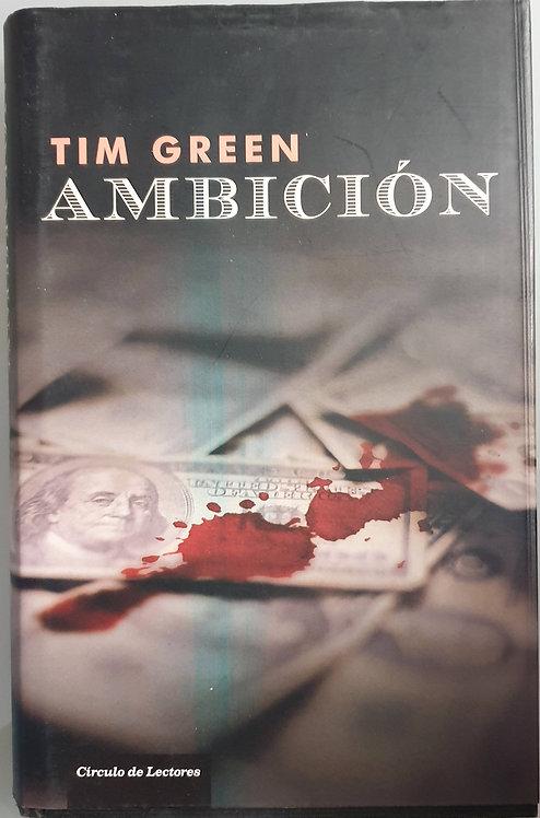 Ambición | Green, Tim