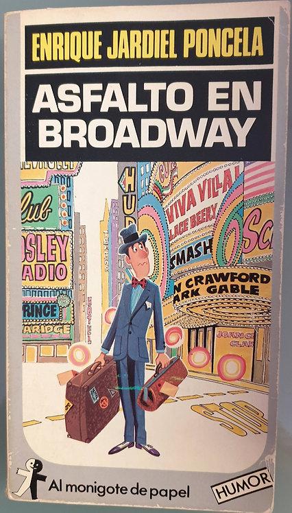 Asfalto en Broadway | Jardiel Poncela, Enrique