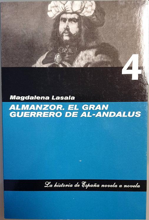 Almanzor. El gran guerrero de Al-Andalus | Lasala, Magdalena