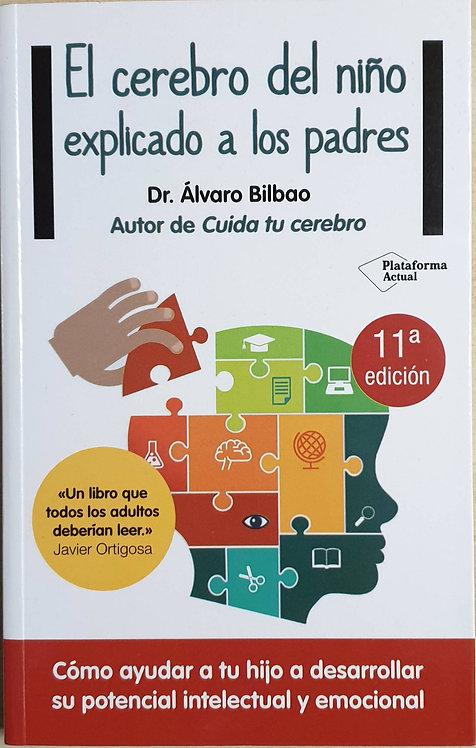 El cerebro del niño explicado a los padres | Bilbao, Álvaro