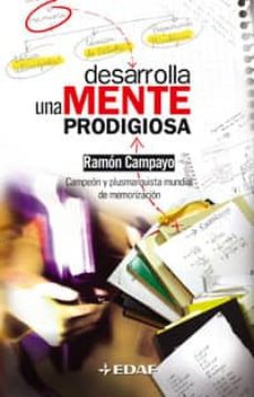Desarrolla una Mente Prodigiosa | Campayo, Ramón