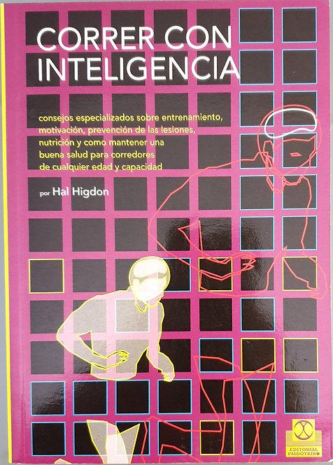 Correr con inteligencia | Higdon, Hal