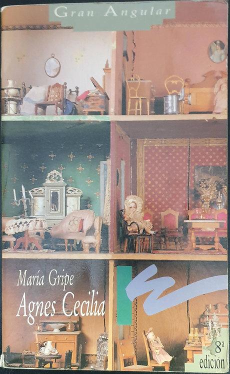Agnes Cecilia | Gripe, María
