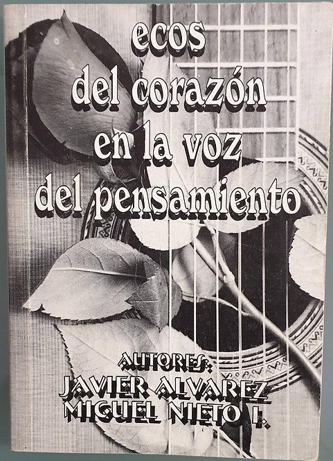Ecos del corazón en la voz del pensamiento | Álvarez, Javier - Nieto I., Miguel