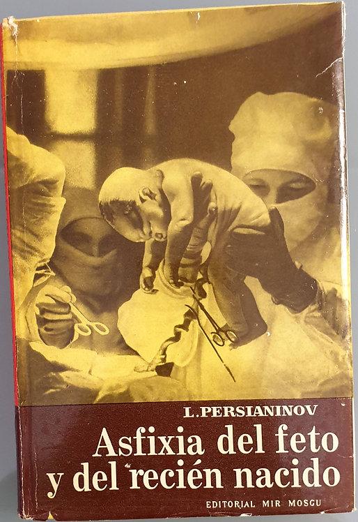 Asfixia del feto y del recién nacido | Persianinov, L.