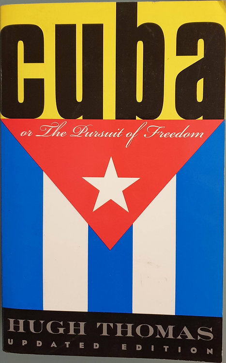 Cuba or the Pursuit of Freedom | Thomas, Hugh