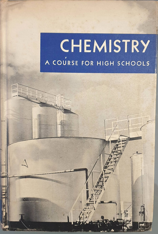 Chemistry a Course for High Schools | Hogg, John C.-Alley, Otis E.-Bickel, Charl