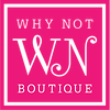 Why Not Boutiue Logo