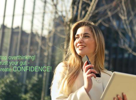 Trusting your Instinct = Confidence