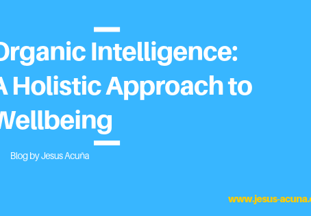 Organic Intelligence: A Holistic Approach to Wellbeing