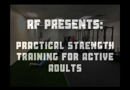 Upcoming Workshop: Practical Strength Training for Active Adults
