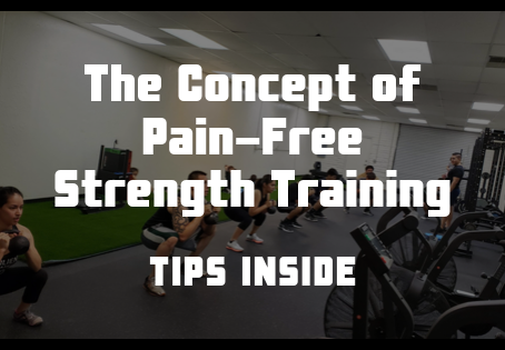 The Concept of PAIN-FREE Strength Training