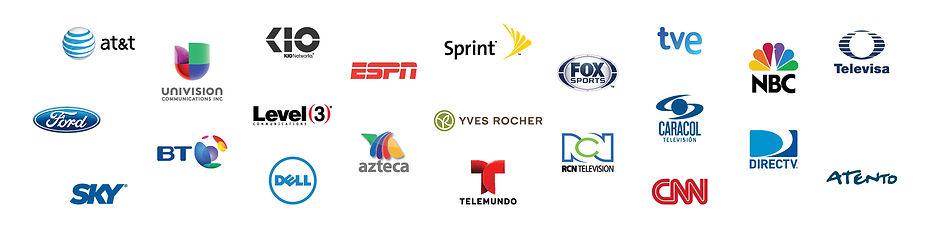 AT&T,Univision,KIO, ESPN,Sprint, FOX Sports, tve, NBC, Televisa, Ford, BT, Level 3, Azteca,Yves Rocher RCN Television, Caracol Televisión,Directv, SKY, DELL, Telemundo, CNN, Atento