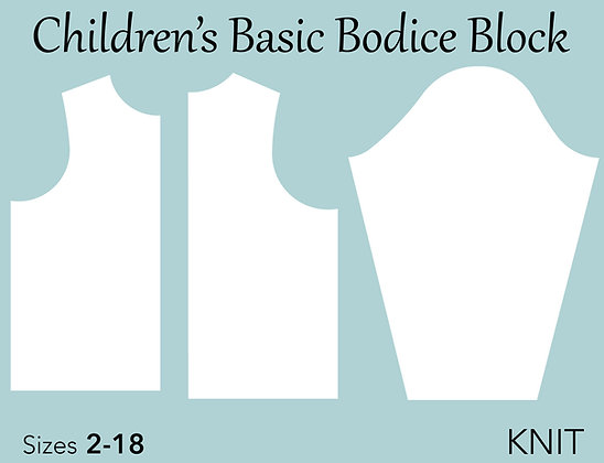 Children's Bodice Sloper Sewing Pattern Sizes 2-18