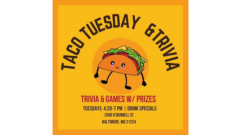 Taco Tuesdays & Trivia Game Night