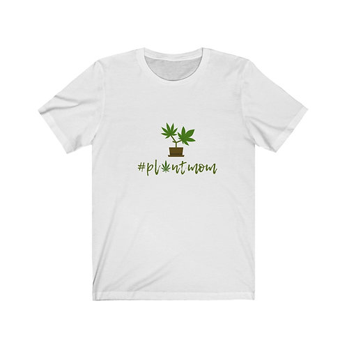 """Plantmom"" Unisex Jersey Short Sleeve Tee"